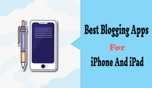 Blogging Apps For iPad 2020